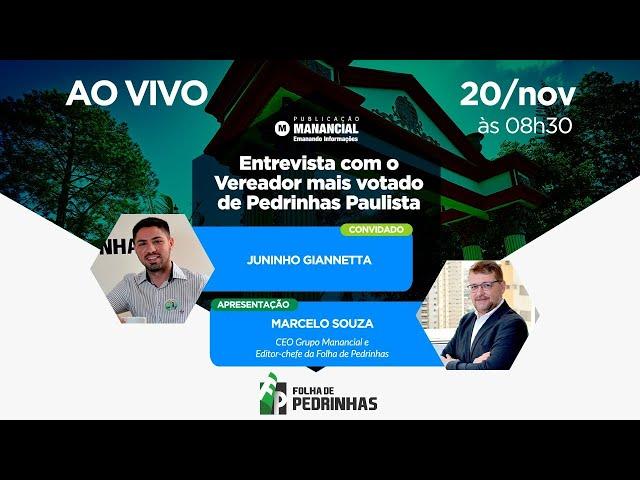 AO VIVO | Entrevista com o Vereador mais votado de Pedrinhas Paulista