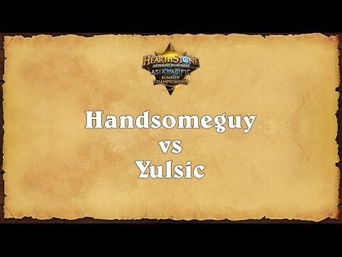 Handsomeguy vs Yulsic - Asia-Pacific Summer Championship - Finals