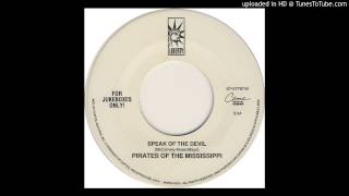Pirates Of The Mississippi - Speak Of The Devil