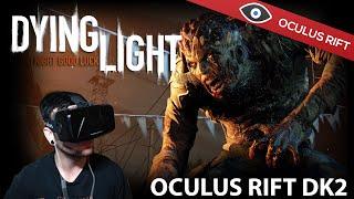 Dying Light - Oculus Rift DK2 Gameplay