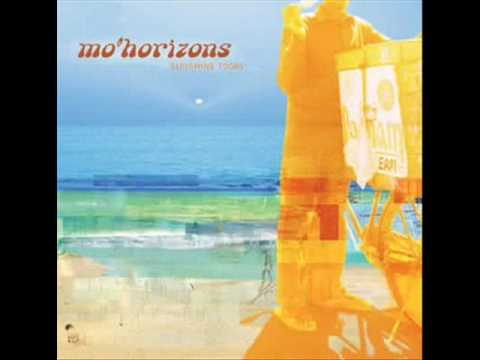 Mo'horizons Southern fried funky lovesong