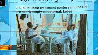 Headlines: Liberia Ebola centers built by U.S. nearly empty