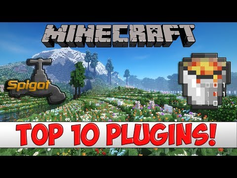 Minecraft - TOP 10 Bukkit/Spigot Plugins Of 2018