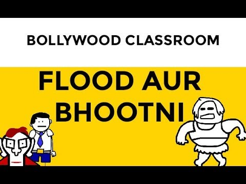 Mania Ki Duniya- Bollywood Classroom- Flood aur Bhootni