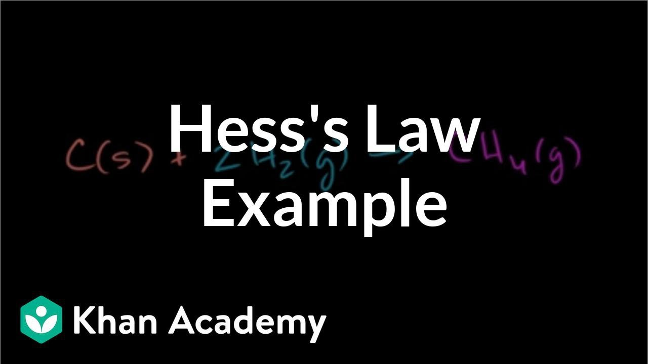 Hess's law example (video) | Enthalpy | Khan Academy
