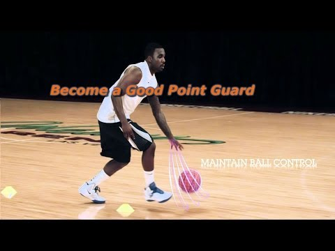 How to Be a Good Point Guard - Basketball Fundamentals For Point Guards