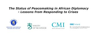 The Status of Peacemaking in African Diplomacy – Lessons from Responding to Crises