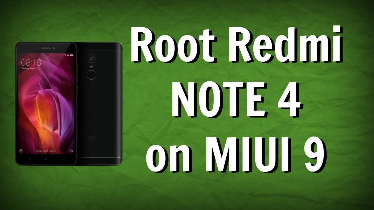 Root Redmi Note 4 On MIUI 9 Latest ROM [With TWRP]