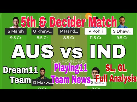 AUS Vs IND 5th ODI Dream11 Team || India Vs Australia Dream Prediction, Team News, Analysis Fantain