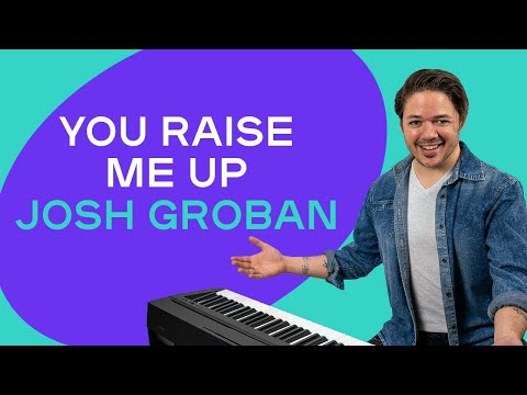 How To Play 'YOU RAISE ME UP' By Josh Groban On The Piano -- Playground Sessions