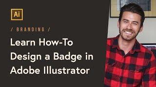 Branding: How-To Design a Badge in Adobe Illustrator