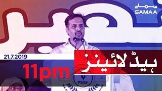 Samaa Headlines - 11PM -21 July 2019