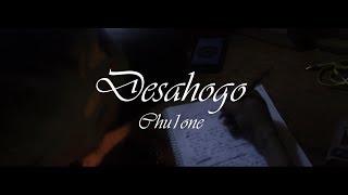 Desahogo//Chulone//Video Oficial