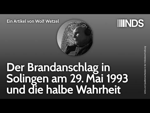 Der Brandanschlag in Solingen am 29. Mai 1993 und die halbe Wahrheit | Wolf Wetzel | NachDenkSeiten