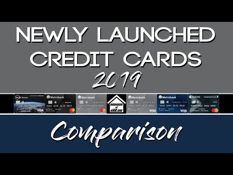 Credit Card Philippines L Newly Launched Credit Cards 2019