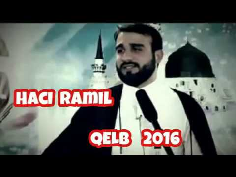 Haci Ramil - Qelb 2016