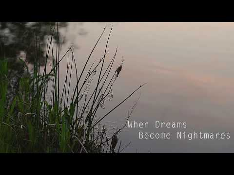 Timelapse- When Dreams Become Nightmares