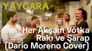 Yaygara feat. Hakan Apak - Her Akşam Votka Rakı ve Şarap (Dario Moreno Cover)