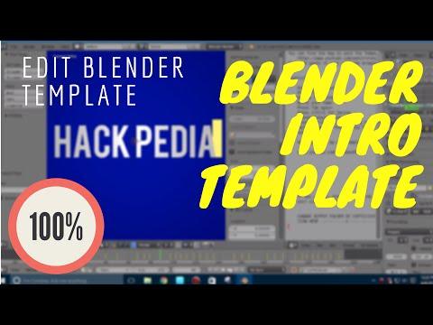 BLENDER: HOW TO EDIT BLENDER INTRO TEMPLATE