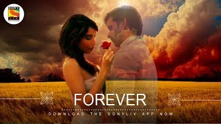 Forever | Soham Chakrabarty | Sukumar Dutta | Kunaal Vermaa | SonyLIV Music