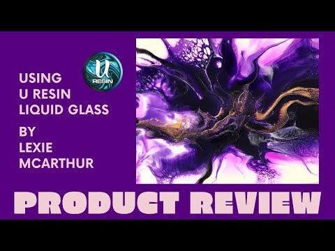 U RESIN   Liquid Glass Demo by Lexie McArthur