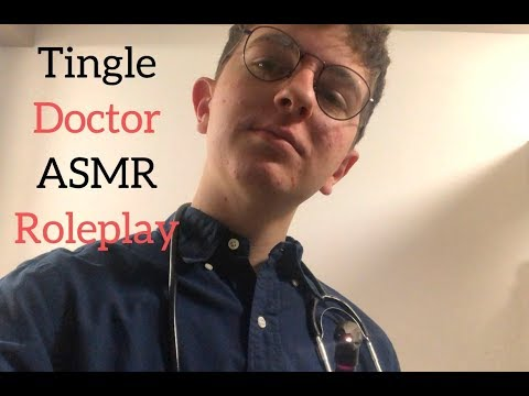 Feeling Unwell? ASMR Doctor Is Here To Help! *tingles Included*