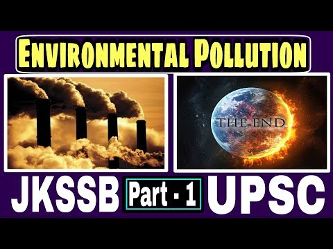 Environmental Pollution ||  Air pollution || ncrt | jkssb | upsc | jk police SI | exam
