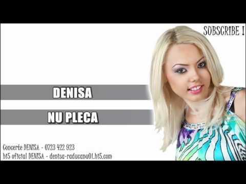 DENISA - Nu pleca