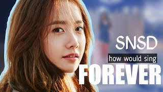 How would Girls' Generation 소녀시대 sing FOREVER by aespa 에…