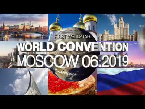 First WellStar World Convention | Moscow 01.-02.06.2019