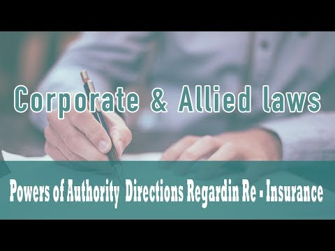 The Insurance Act 1938 | Powers of Authority | Directions Regardin Re - Insurance | Part 4 A
