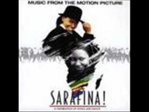 Sarafina -  Safa saphel' lsizwe (with lyrics)