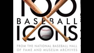 Home Book Summary: 100 Baseball Icons: From the National Baseball Hall of Fame and Museum by Terr...