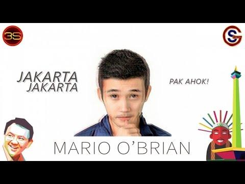 Mario O'Brian - Jakarta Jakarta - ( Pak Ahok Theme Song )