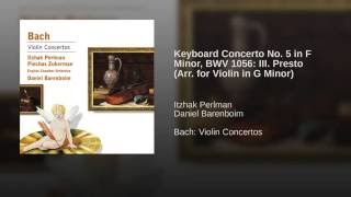 Violin Concerto in G Minor, BWV 1056 (1986 Remastered Version) : III. Presto