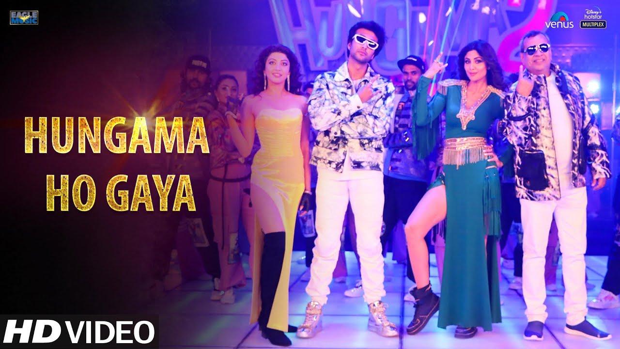 Download Hungama Ho Gaya: HUNGAMA 2 | Mika,Anmol | Meezaan,Shilpa Shetty,Paresh Rawal,Pranitha | Anu, Sameer