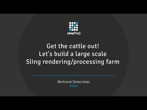 Get the cattle out! Let's build a large scale Sling rendering/processing farm