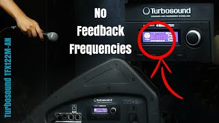One KILLER Feature that destroy FEEDBACK FREQUENCIES - TURBOSOUND TFX122M-AN