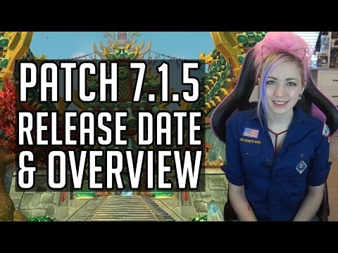 7.1.5 Release Date Announcement | Quick Patch Notes Overview | World of Warcraft