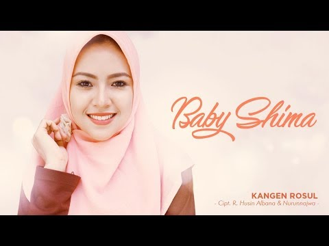 Baby Shima  - Kangen Rosul (Official Radio Release)