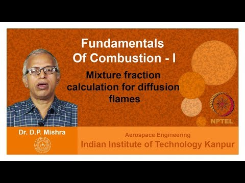 Lecture 10 Mixture fraction calculation for diffusion flames