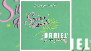 Tenías Que Ser Tú - Silvana Estrada & Daniel, Me Estás Matando (Audio Oficial)