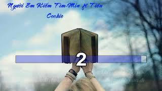 Người Em Tìm Kiếm (Karaoke Beat Chuẩn) - Min ft Tiencookie