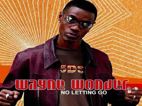 NO LETTING GO (Reggae Mix) - Wayne Wonder