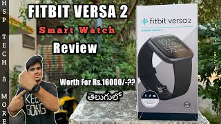 Fitbit Versa 2 SmartWatch Review | Worth for Rs.16000/- | PRO'S & CON'S | HspTech | 2020