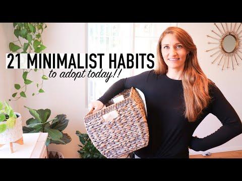 21 MINIMALIST HABITS to Adopt Today