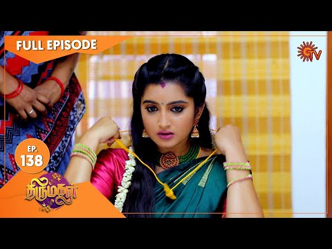 Thirumagal - Ep 138 | 08 April 2021 | Sun TV Serial | Tamil Serial