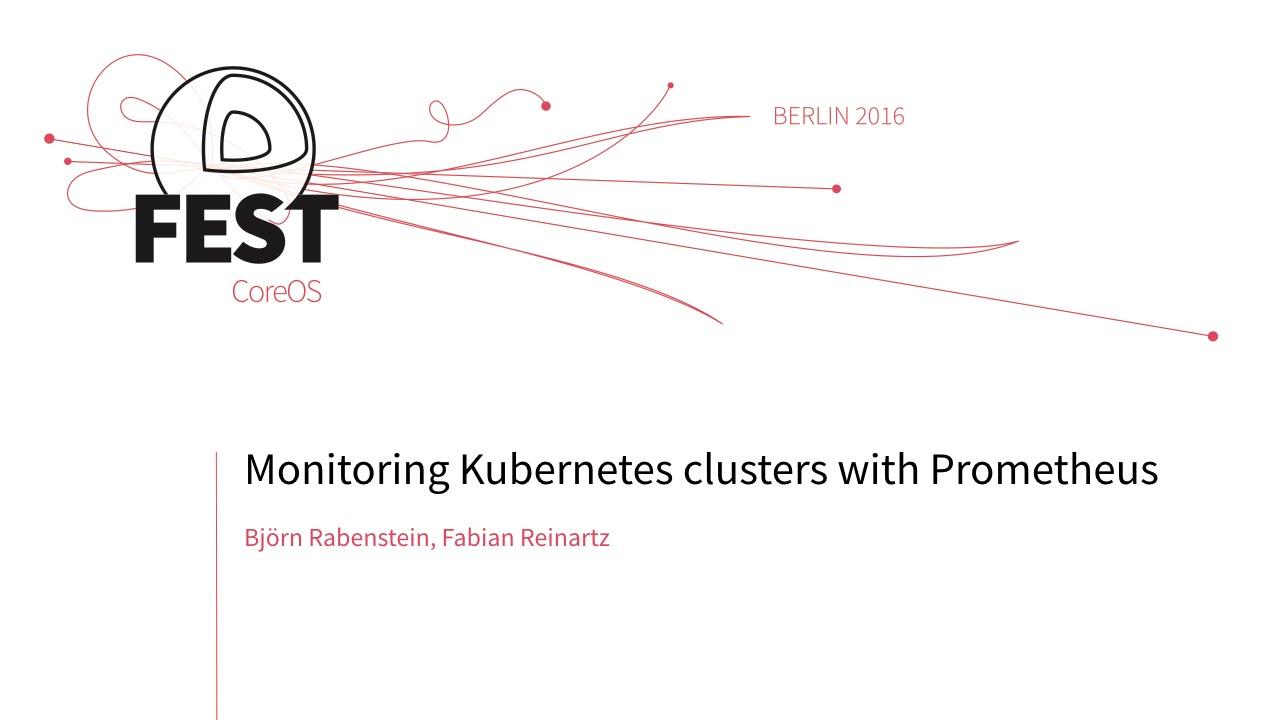 Monitoring Kubernates clusters with Prometheus