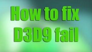 Скачать Как исправить D3D9 Eror How To Fix D3D9 Eror Failed To Create The D3D9 Device