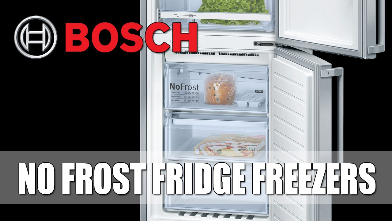 No Frost Bosch No Frost Fridge Freezer Frost Free Feature